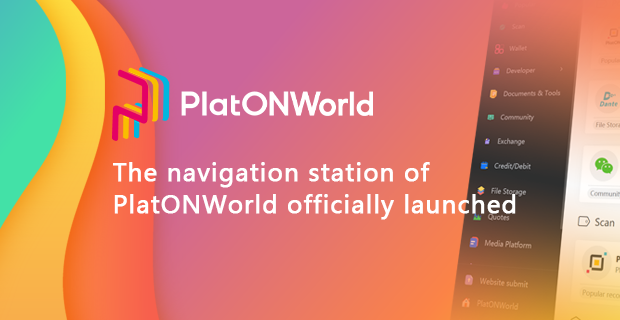The navigation station of PlatONWorld officially launched